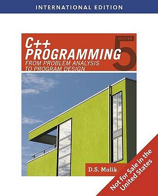 C++ programming: from problem analysis to program design, 5th edition