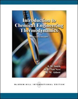 Introduction to chemical engineering thermodynamics, seven edition